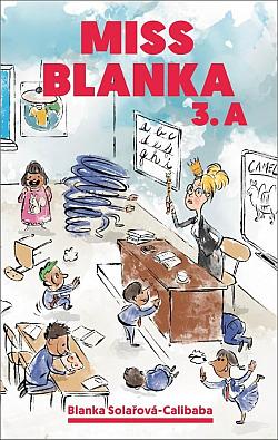 Miss Blanka 3.A obálka knihy