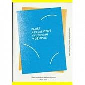 Paměť a projektové vyučování v dějepise obálka knihy