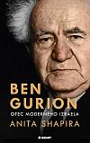 Ben Gurion: Otec moderného Izraela