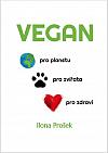 Vegan - pro planetu, pro zvířata, pro zdraví