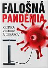 Falošná pandémia - kritika vedcov a lekárov