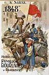 1848 Předbřeznoví revoluční bouřliváci v Rakousku - díl II., svazek 1
