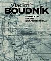 Vladimír Boudník: Kompletní soupis grafického díla