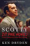Scotty – Žiť pre hokej