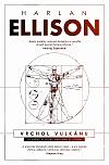 Vrchol vulkánu: Oceněné povídky Harlana Ellisona