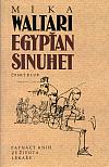 Egypťan Sinuhet - patnáct knih ze života lékaře