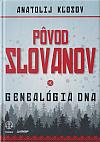 Pôvod Slovanov - Genealógia DNA