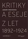 Arnošt Procházka: Kritiky a eseje z let 1892–1924