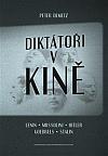 Diktátoři v kině - Lenin, Mussolini, Hitler, Goebbels, Stalin
