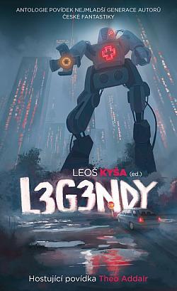 Legendy (L3g3ndy) obálka knihy