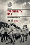 Zapomenutý boj - Srbští dobrovolníci v Rusku 1914–1918