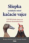 Sliepka nedokáže zniesť kačacie vajce - COVID-19 ako šanca na riešenie klimatickej krízy