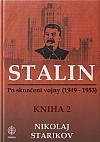 Stalin - po skončení vojny ( 1949 - 1953 ) Kniha 2