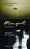 Dostaveníčko u rybářů / Maigret má strach
