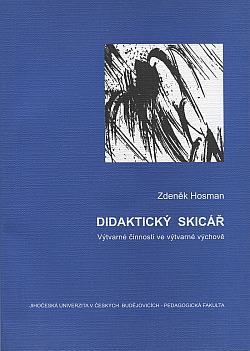 Didaktický skicář: Výtvarné činnosti ve výtvarné výchově