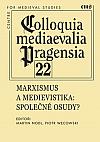 Marxismus a medievistika: Společné osudy?