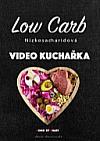 Low Carb Nízkosacharidová video Kuchařka