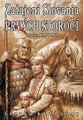 Zatajení Slovania prvých storočí obálka knihy