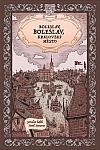 Boleslav, Boleslav, královské město