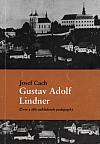 Gustav Adolf Lindner - život a dílo zakladatele pedagogiky na filozofické fakultě Univerzity Karlovy