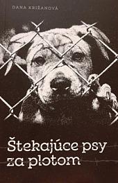 Štekajúce psy za plotom