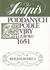 Soupis poddaných podle víry z roku 1651. Boleslavsko. sv. 1.