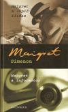 Maigret a lupič kliďas, Maigret a informátor