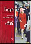 Fergie: Skrytý život vévodkyně z Yorku