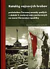 Katalóg vojnových hrobov príslušníkov Červenej armády padlých v období 2. svetovej vojny pochovaných na území Slovenskej republiky