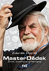MasterDědek - Život ilustrovaný recepty