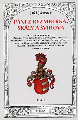 Páni z Rýzmberka, Skály a Švihova  I.díl