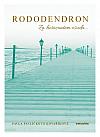 Rododendron: Za horizontem osudu