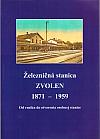 Železničná stanica Zvolen 1871-1959
