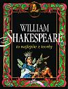 William Shakespeare: To najlepšie z tvorby