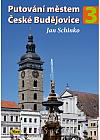 Putování městem České Budějovice 3