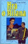 Hra o Milana