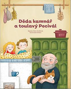 Děda kamnář a toulavý Pecivál obálka knihy