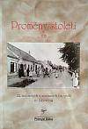 Proměny století XIII: 122 historických a současných fotografií ze Žabovřesk