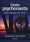 Cesta psychonauta. Díl první