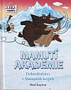 Mamutí akademie: Dobrodružství v Mamutích krajích