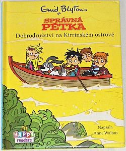 Správná pětka: Dobrodružství na Kirrinském ostrově obálka knihy