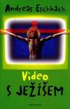 Video s Ježíšem