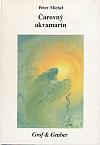 Čarovný akvamarín