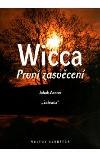Wicca - První zasvěcení
