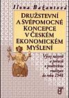 Družstevní a svépomocné koncepce v českém ekonomickém myšlení