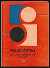 Francúzština pre 3. ročník jazykových škôl a pre kurzy