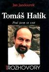 Tomáš Halík: Ptal jsem se cest