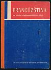 Francúzština pre I. ročník stredných všeobecnovzdelávacích škôl