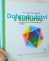 Dobrodružství s kulturou - Transkulturní učení v česko-německé práci s mládeží