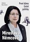 Miroslava Němcová - První dáma české politiky